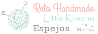 Reto handmade Little Kimono: ESPEJOS.
