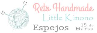 Reto handmade Little Kimono: ESPEJOS.