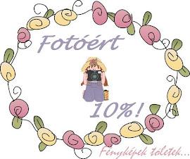 Fotóért 10%!