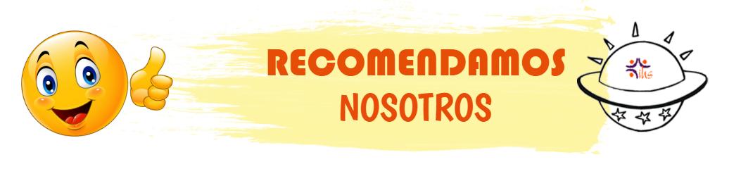 RECOMENDAMOS NOSOTROS
