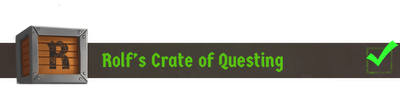 Rolf's Crate of Questing