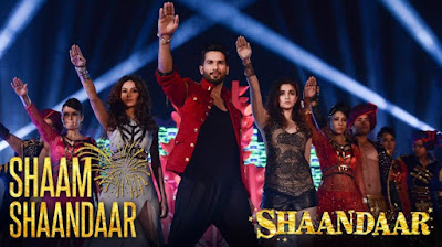 SHAAM SHAANDAAR LYRICS - Shahid Kapoor Alia Bhatt