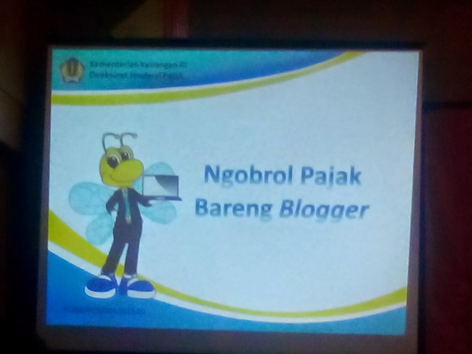 "Bincang hangat ""Ngobrol Pajak Bareng Blogger"""