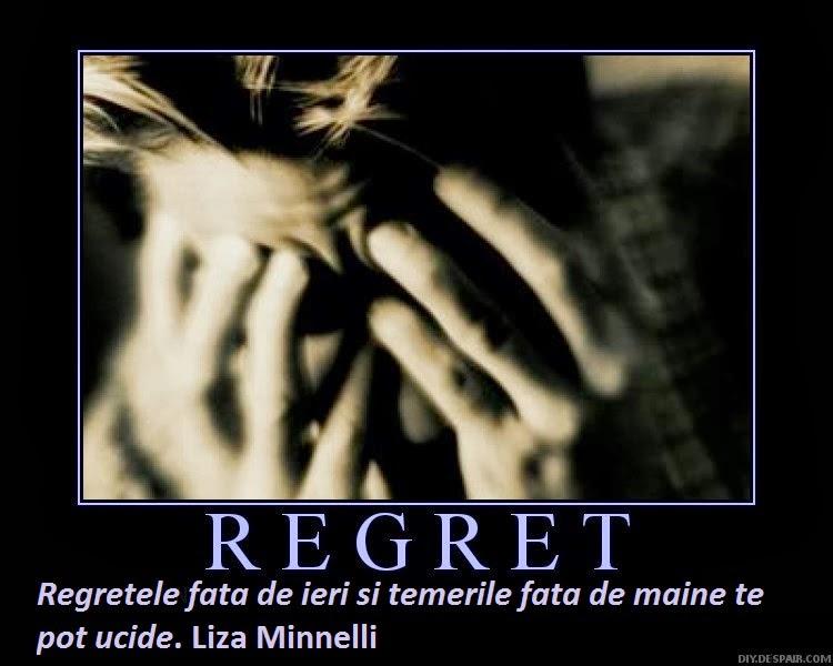 Fara nici un regret?