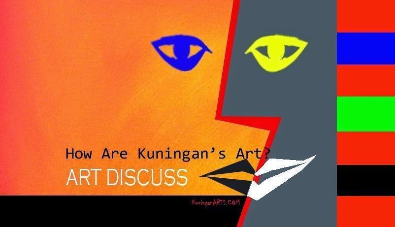 Kuningan, arts, art, kuningan's, kuningan's arts, kuningan arts, kuningan art, discuss, art discuss, arts discuss