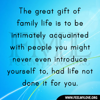 The great gift of family life is
