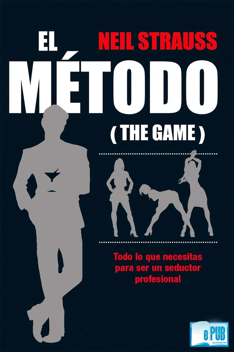 El+M%C3%A9todo El Método (THE GAME)   Neil Strauss