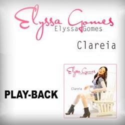 Elyssa Gomes - Clareia 2011 Playback