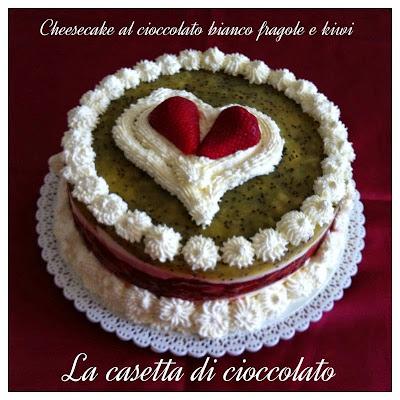 cheesecake al cioccolato bianco fragole e kiwi