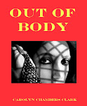 OUT OF BODY, a paranormal mystery