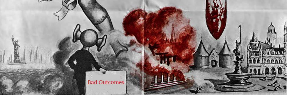 Bad Outcomes