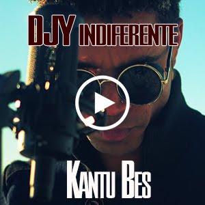 Novidade: Djy Indiferente - Kantu Bes