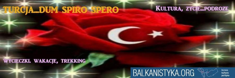 Turcja...dum spiro spero :)