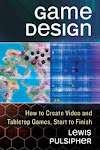 "Lew's book ""Game Design:How to Create Video and Tabletop Games, Start to Finish"""