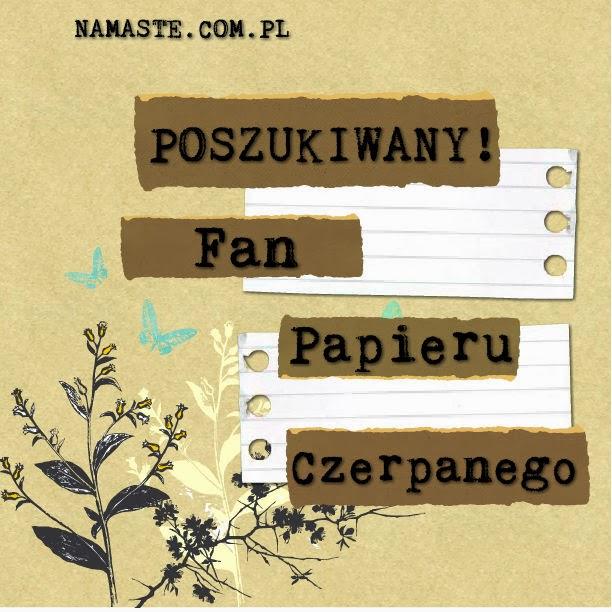http://swiatnamaste.blogspot.com/p/fan-papieru-czerpanego.html