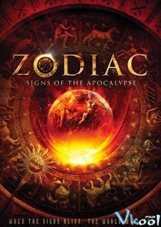 Thảm Họa Nhân Loại - Zodiac: Signs Of The Apocalypse