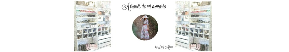 A través de mi armario by lady Adara