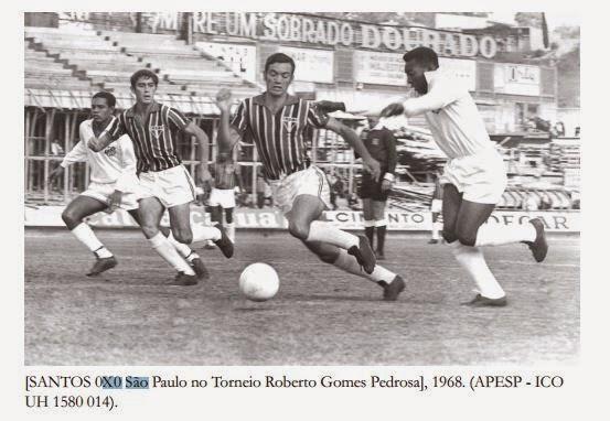 sao paulo 0 x 0 santos torneio roberto gomes pedrosa 1968
