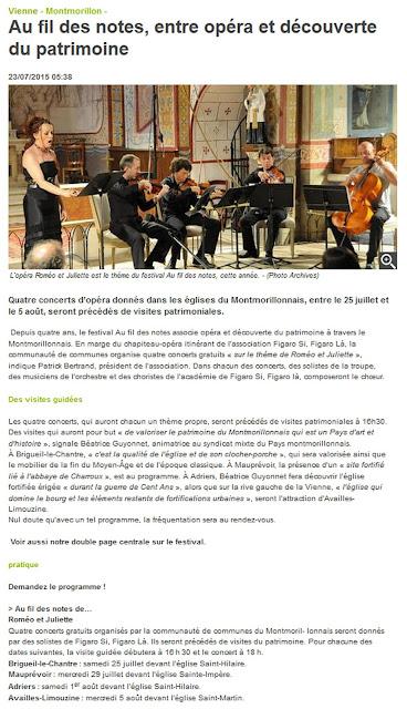 http://www.lanouvellerepublique.fr/Vienne/Communes/Montmorillon/n/Contenus/Articles/2015/07/23/Au-fil-des-notes-entre-opera-et-decouverte-du-patrimoine-2411648