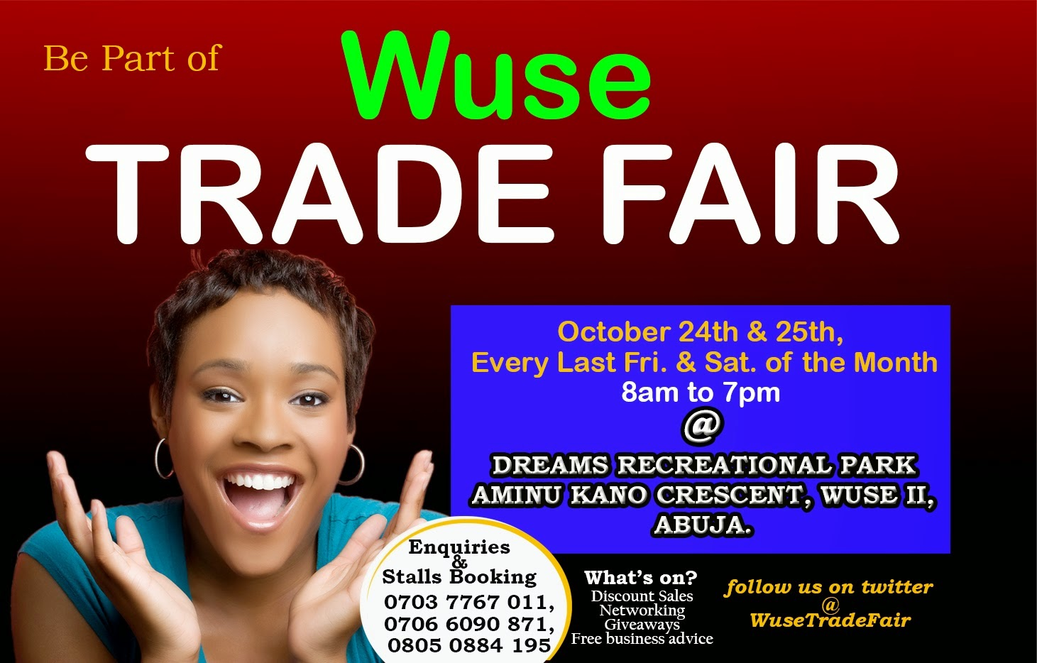 Wuse Trade Fair Every last Friday and Saturday of the Month