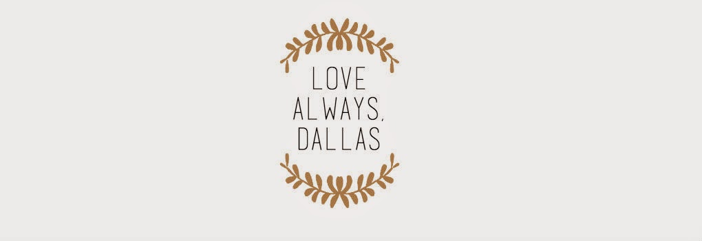 love always, dallas
