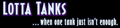 Lotta Tanks ...