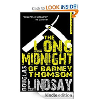 FREE: The Long Midnight Of Barney Thomson: A Serial Killer Thriller by Douglas Lindsay