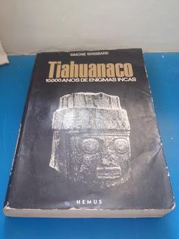 Tiahuanaco - Milagre Arqueológico