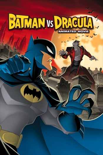 The Batman Vs Dracula 2005 WEB-DL Download