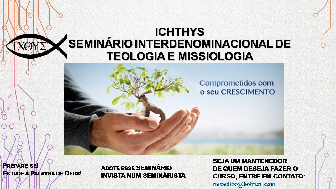 ICHTHYS - TEOLOGIA E MISSIOLOGIA