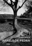 Arrels de pedra (Joan Roca)