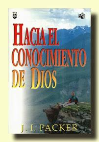 HACIA EL CONOCIMIENTO DE DIOS - J. I. PACKER