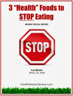 http://www.newholisticliving.com/uploads/3/3/2/3/3323183/3-health-foods-to-avoid-free-report.pdf