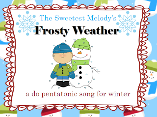 http://www.teacherspayteachers.com/Product/Frost-Weather-a-do-re-mi-so-la-song-for-Winter-971461