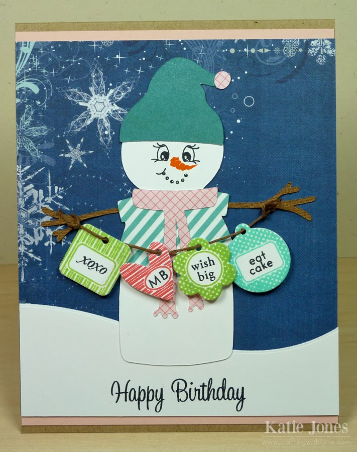 Crafting With Katie Snowman Birthday Card