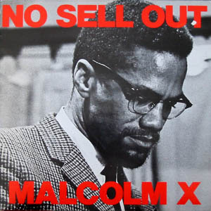 """Malcolm X – No Sell Out (1983, 12"""", 320)"""