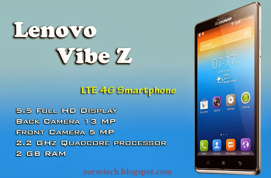 Lenovo new smart phone Vibe Z comes with 5.5 inch FHD display, 13 MP rear camera, 5 MP front camera, 16 GB internal storage etc...