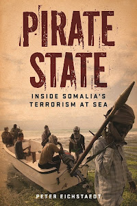 Pirate State: Inside Somalia&#39;s Terrorism at Sea