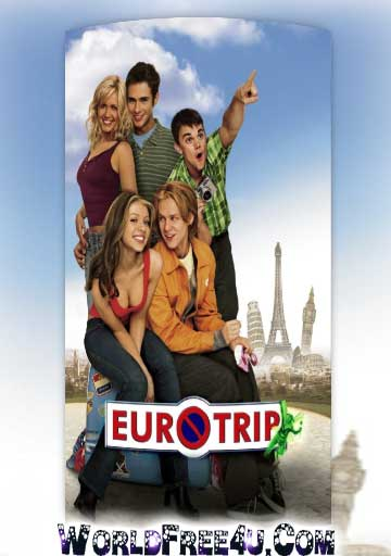 Watch Online Eurotrip 2004 Hindi Dubbed 300mb Free Download Brrip
