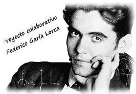 "PROYECTO COLABORATIVO ""FEDERICO GARCIA LORCA"""