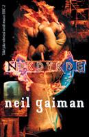 Neil Gaiman: Nikdykde