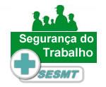SERVIÇO ESPECIALIZADO EM ENGENHARIA DE SEGURANÇA E EM MEDICINA DO TRABALHO