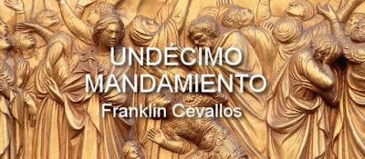 imagen de moises de la Biblia y los mandamientos junto al título Undécimo mandamiento del autor Franklin Cevallos para el blog ficciondislexica.com