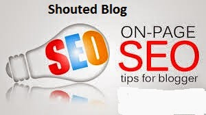 On-Page Search Engine Optimization SEO Tips For Blogger Blog Posts