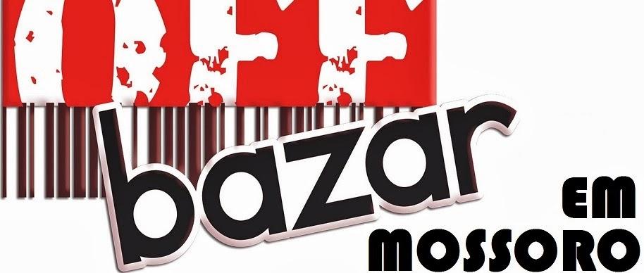 | Bazar em Mossoró |
