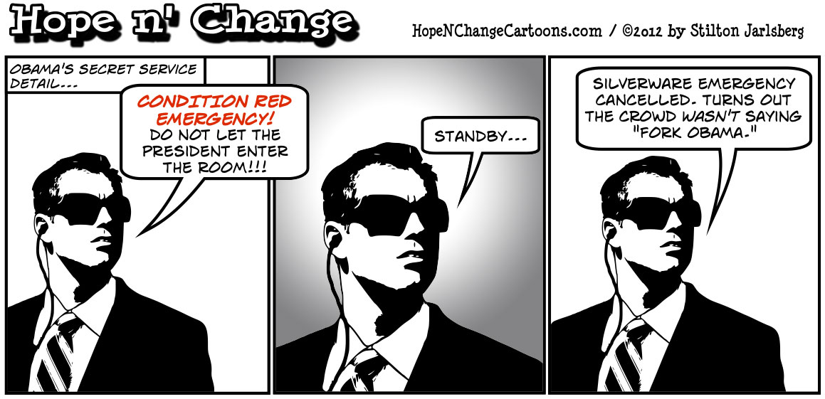 Secret Service confiscates forks from Latinos at Obama fundraising event, hopenchange, hope and change, hope n' change, stilton jarlsberg, tea party, conservative, political cartoon, obama cartoon