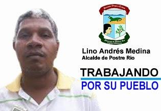 ALCALDE DE POSTRE RIO LINO A.MEDINA