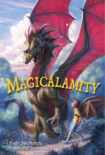 Book cover of Magicalamity by Kate Saunders