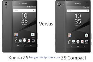 Harga dan Perbedaan Sony Xperia Z5 Dual dengan Z5 Compact