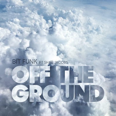 Bit Funk - Off The Ground (feat. Shae Jacobs)